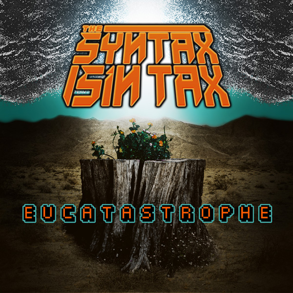 The Syntax Sin Tax- Eucatastrophe album cover